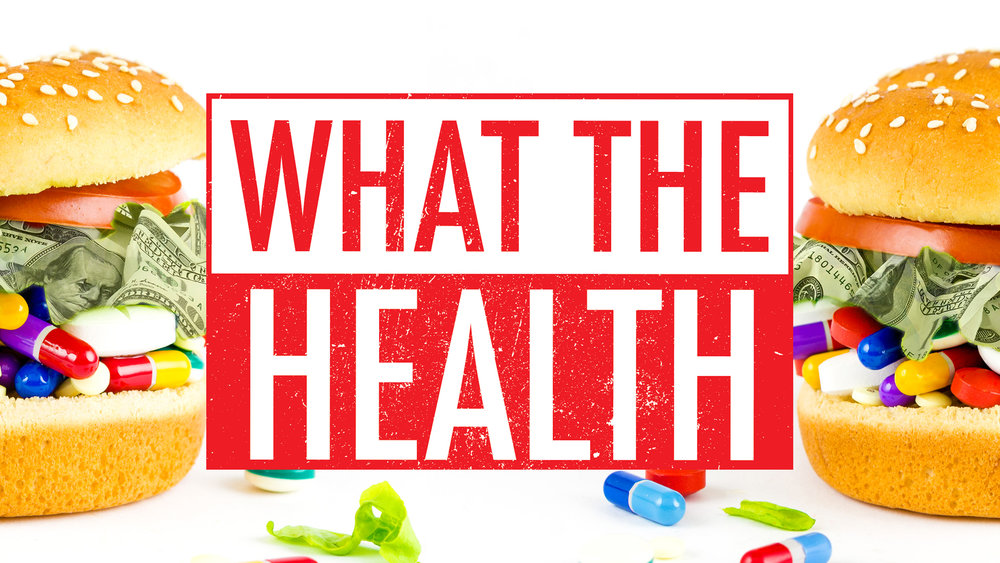 """what the health?"" documentary: must watch!"